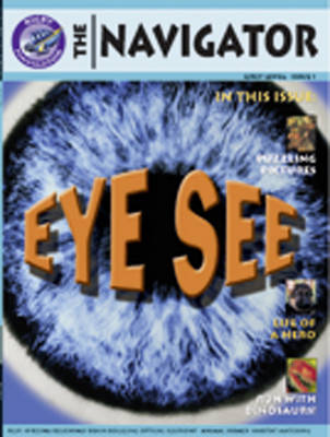 Navigator Non Fiction Yr 4/P5: Eye See Group Reading Pack 09/08 by