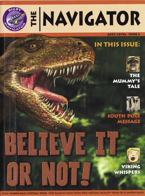 Navigator Non Fiction Year 4 Believe it or Not Group Reading Pack 09/08 by