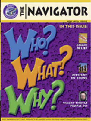 Navigator Non Fiction Year 4 Who Why What Group Reading Pack 09/08 by