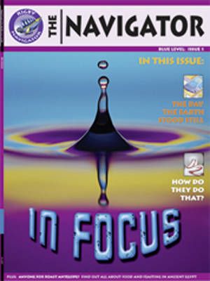 Navigator Non Fiction Year 5/P6: in Focus Group Reading Pack 09/08 by