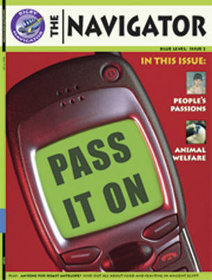 Navigator Non Fiction Year 5/P6: Pass it on Group Reading Pack 09/08 by