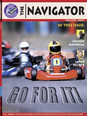 Navigator Non Fiction Year 5/P6: Go for it! Group Reading Pack 09/08 by