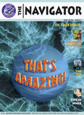 Navigator Non Fiction Yr 6/P7: Thats Amazing Group Reading Pack 09/08 by