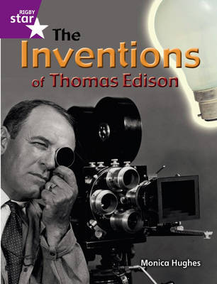 Rigby Star Guided Quest Purple: The Inventions Of Thomas Edison Pupil Book (Single) by