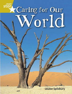 Rigby Star Quest Gold: Caring for Our World Pupil Book (Single) by