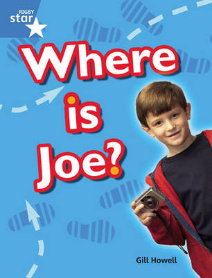Rigby Star Guided Blue: Pupil Book Single: Where is Joe? by