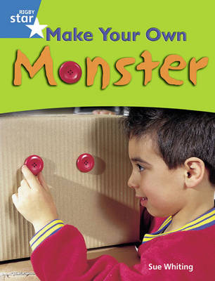 Rigby Star Guided Blue: Pupil Book Single: Make Your Own Monster! by