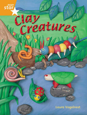 Rigby Star Quest Year 2: Clay Creatures Reader Single by