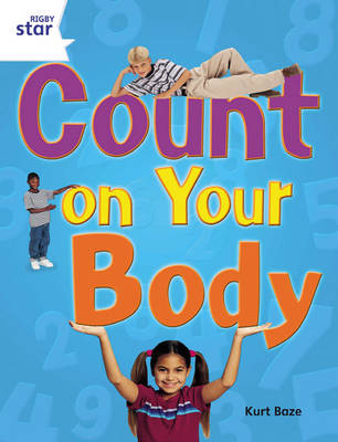Rigby Star Guided Quest Year 2 White Level: Count on Your Body Reader Single by