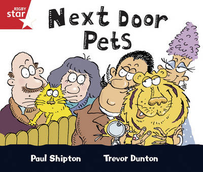Rigby Star Guided Reception/P1 Red Level: Next Door Pets (6 Pack) Framework Edition by Paul Shipton