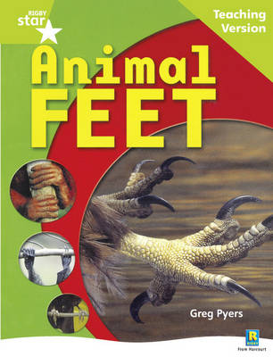 Rigby Star Guided: Year 1 Green Level: Animal Feet Guided Reading Pack by Greg Pyers