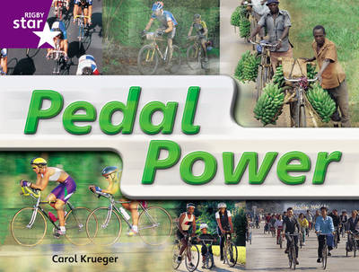 Rigby Star Guided Year 2: Purple Level: Pedal Power Guided Reading Pack by