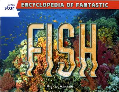 Rigby Star Guided Year 2: White Level: Fish Guided Reading Pack by