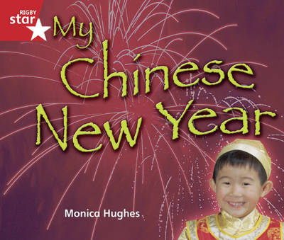 Rigby Star Guided reception/P1 Red Level: Chinese New Year by