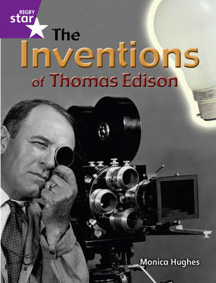 Rigby Star Guided Year 2: The Inventions of Thomas Edison ( 6 Pack) Framework Edition by