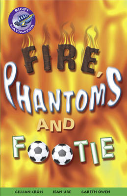 Fire, Phantom & Footie Group Reading Pack 09/08 by
