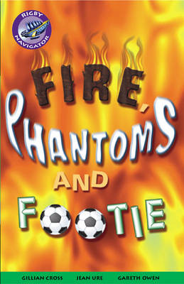 Navigator Fiction Yr 5/P6: Phantoms and Footie by