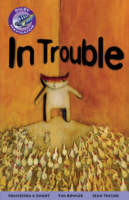 Navigator Fiction Yr 5/P6:in Trouble by
