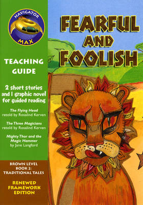 Navigator FWK Fearful and Foolish Teaching Guide by