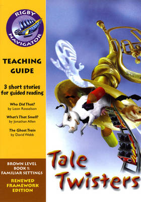 Navigator FWK Tale Twister Teaching Guide by Wendy Wren