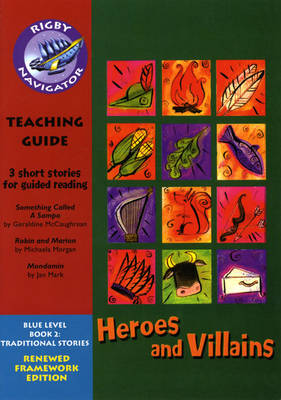 Navigator FWK Heroes and Villans Teaching Guide by
