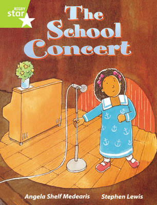 Rigby Star Guided Lime Level: The School Concert Single by Angela Shelf Medearis