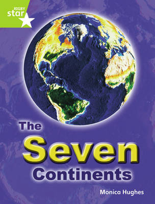 Rigby Star Guided: Lime Level: The Seven Continents (6 Pack) Framework Edition by
