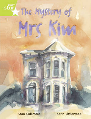 Rigby Star Guided Lime Level: The Mystery of Mrs Kim (6 Pack) Framework Edition by Stan Cullimore