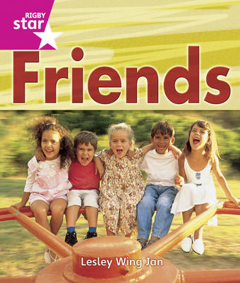 Rigby Star Guided Reception /P1 Pink Level: Friends 6 Pack Framework Edition by