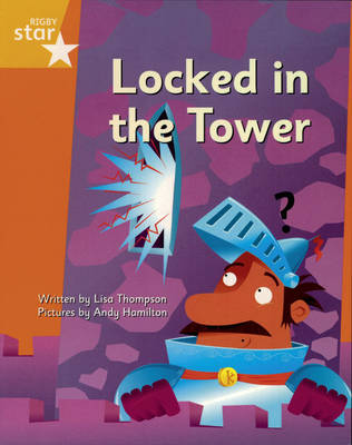 Clinker Castle Yellow Level Fiction Locked in the Tower Pack of 3: Star Adventures by Lisa Thompson