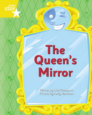 Clinker Castle Yellow Level Fiction The Queen's Mirror Pack of 3: Star Adventures by Lisa Thompson