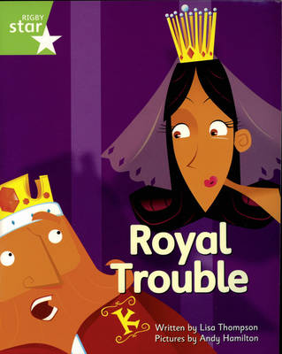 Clinker Castle Green Level Fiction Royal Trouble Pack of 3: Star Adventures by Lisa Thompson