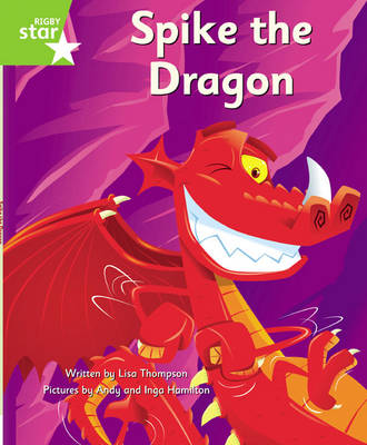 Clinker Castle Green Level Fiction Spike the Dragon Pack of 3: Star Adventures by Lisa Thompson