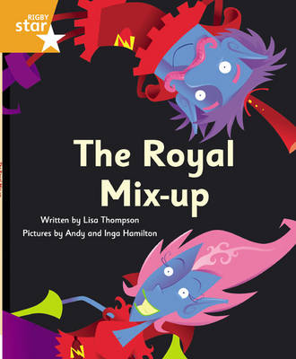 Clinker Castle Orange Level Fiction The Royal Mix-up Pack of 3: Star Adventures by Lisa Thompson