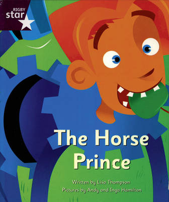 Clinker Castle Purple Level Fiction The Horse Prince Pack of 3: Star Adventures by Lisa Thompson
