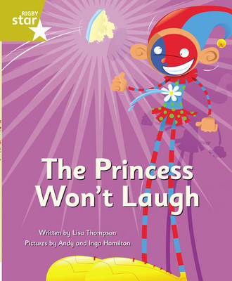 Clinker Castle Gold Level Fiction The Princess Won't Laugh Pack of 3: Star Adventures by Lisa Thompson