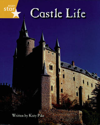 Clinker Castle Yellow Level Non-fiction Castle Life Pack of 3: Star Adventures by Lisa Thompson