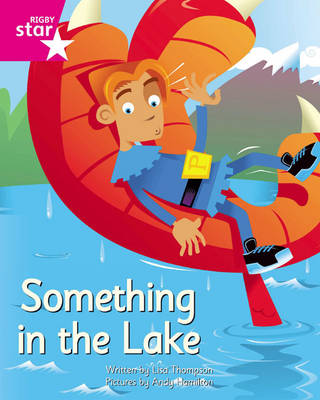 Clinker Castle Pink Level Fiction: Something in the Lake Single by Lisa Thompson, Katy Pike