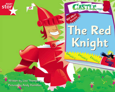 Clinker Castle Red Level Fiction: The Red Knight Single by Lisa Thompson, Katy Pike