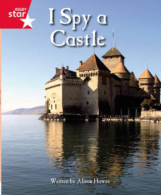 Clinker Castle Red Level Non Fiction: I Spy a Castle Single by Lisa Thompson, Katy Pike