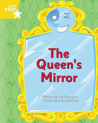 Clinker Castle Yellow Level Fiction: The Queen's Mirror Single by Lisa Thompson, Katy Pike