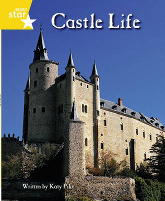 Clinker Castle Yellow Level Non Fiction: Castle Life Single by Lisa Thompson, Katy Pike