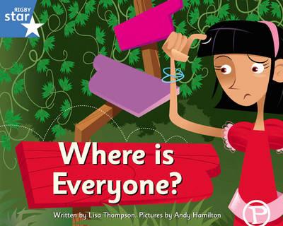 Clinker Castle Blue Level Fiction: Where is Everyone? Single by Lisa Thompson, Katy Pike