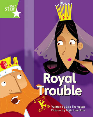 Clinker Castle Green Level Fiction: Royal Trouble Single by Lisa Thompson, Katy Pike