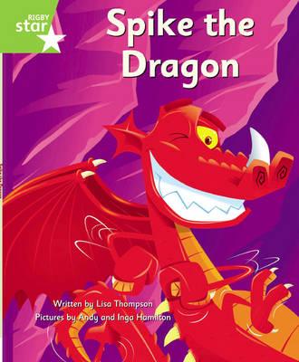 Clinker Castle Green Level Fiction: Spike the Dragon Single by Lisa Thompson, Katy Pike