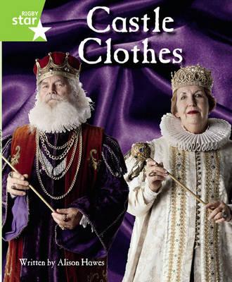 Clinker Castle Green Level Non-Fiction: Castle Clothes Single by Lisa Thompson, Katy Pike