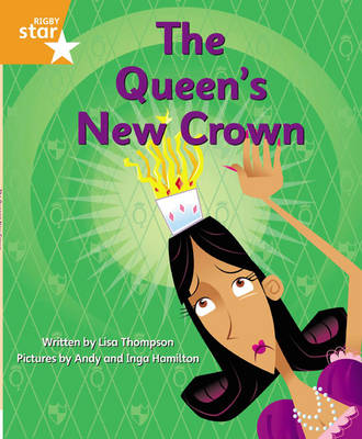 Clinker Castle Orange Level Fiction: The Queen's New Crown Single by Lisa Thompson, Katy Pike