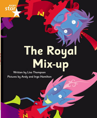 Clinker Castle Orange Level Fiction: The Royal Mix-Up Single by Lisa Thompson, Katy Pike