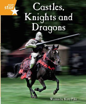 Clinker Castle Orange Level Non-Fiction: Castles, Knights and Dragons Single by Lisa Thompson, Katy Pike