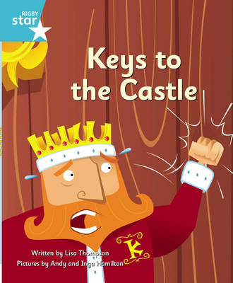 Clinker Castle Turquoise Level Fiction: Keys to the Castle Single by Lisa Thompson, Katy Pike